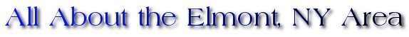 All About the Elmont, NY Area